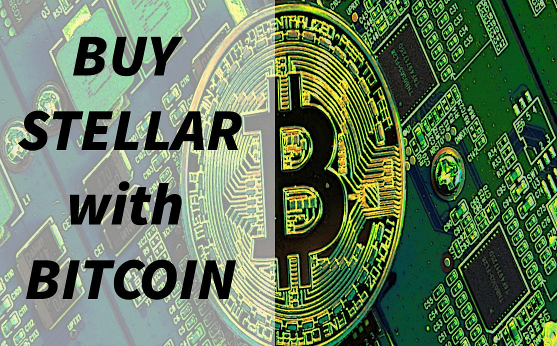 buying stellar with btc